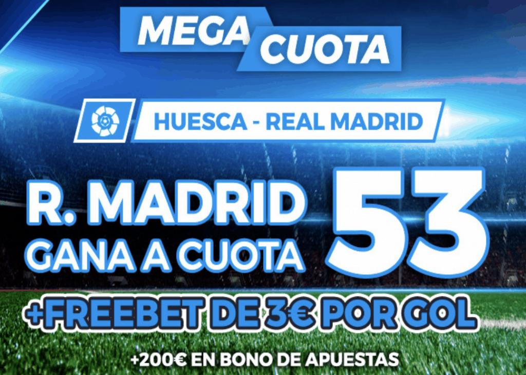 Supercuota Pastón La Liga : Huesca - Real Madrid.