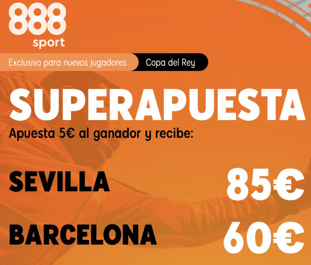 Supercuota 888sport Copa del Rey : Sevilla - Fc Barcelona