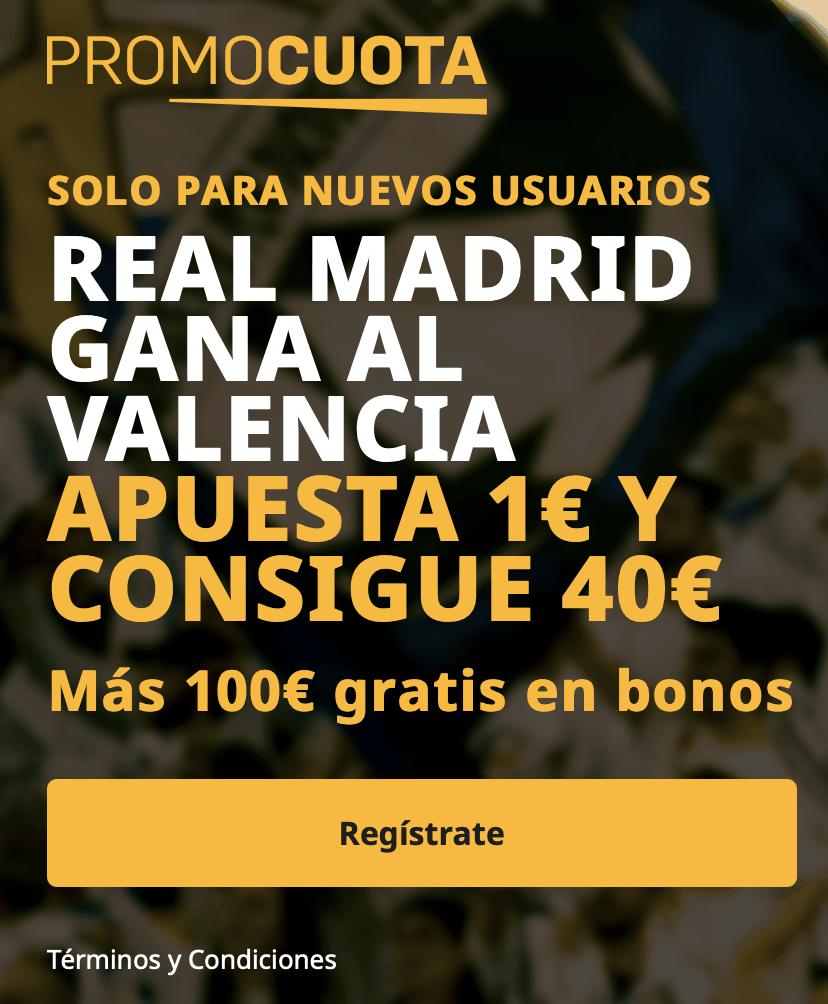 Supercuota betfair La Liga : Real Madrid - Valencia CF.