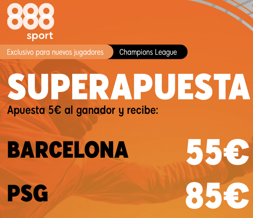 Supercuota 888sport Champions League : Fc Barcelona - PSG.