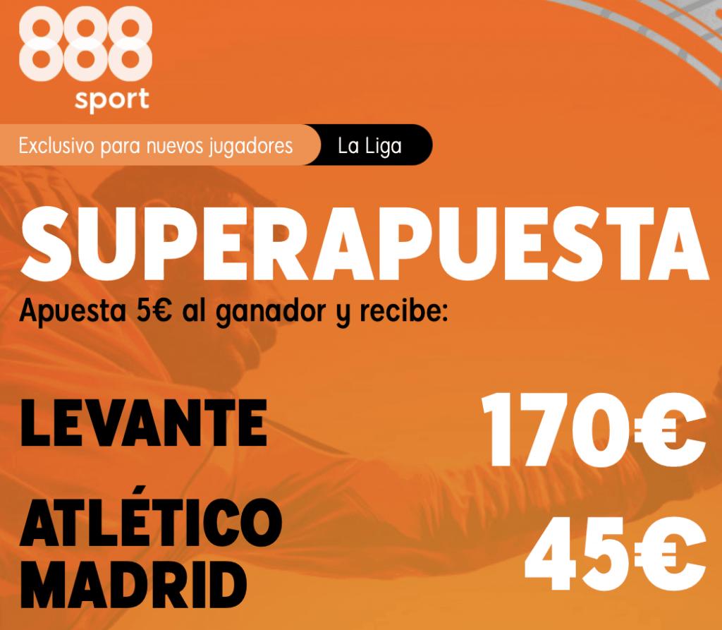 Supercuota 888sport La Liga : Levante - Atlético de Madrid