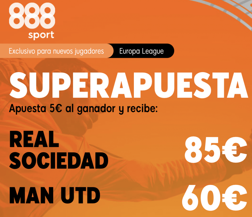 Supercuota 888sport Europa League : Real Sociedad - Manchester United