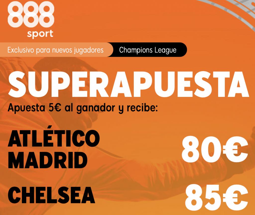 Supercuota 888sport Champions League : Atlético de Madrid - Chelsea