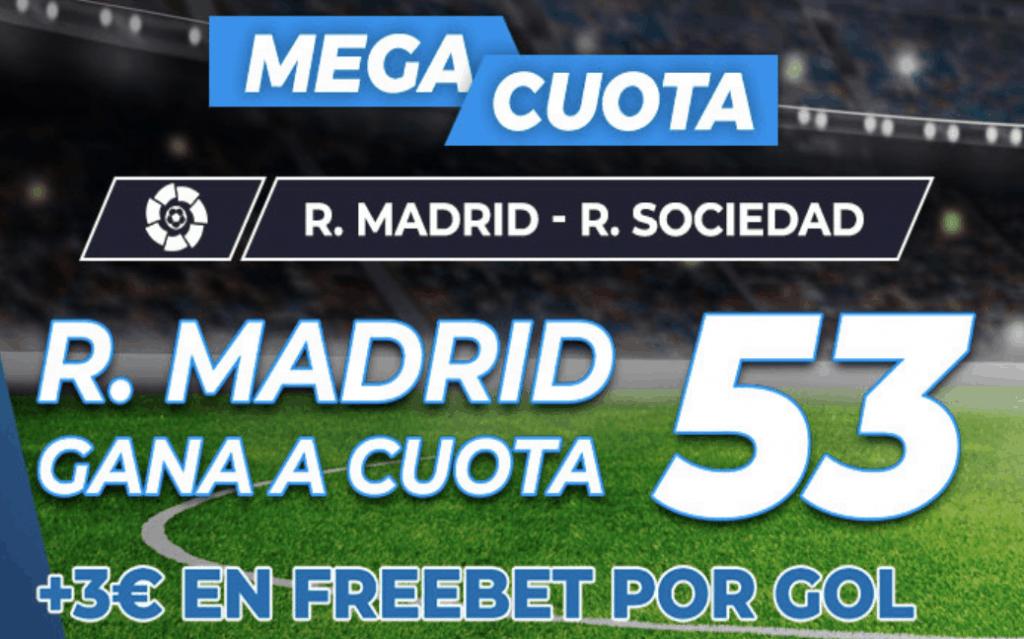 Supercuota pastón La Liga : Real Madrid - Real Sociedad