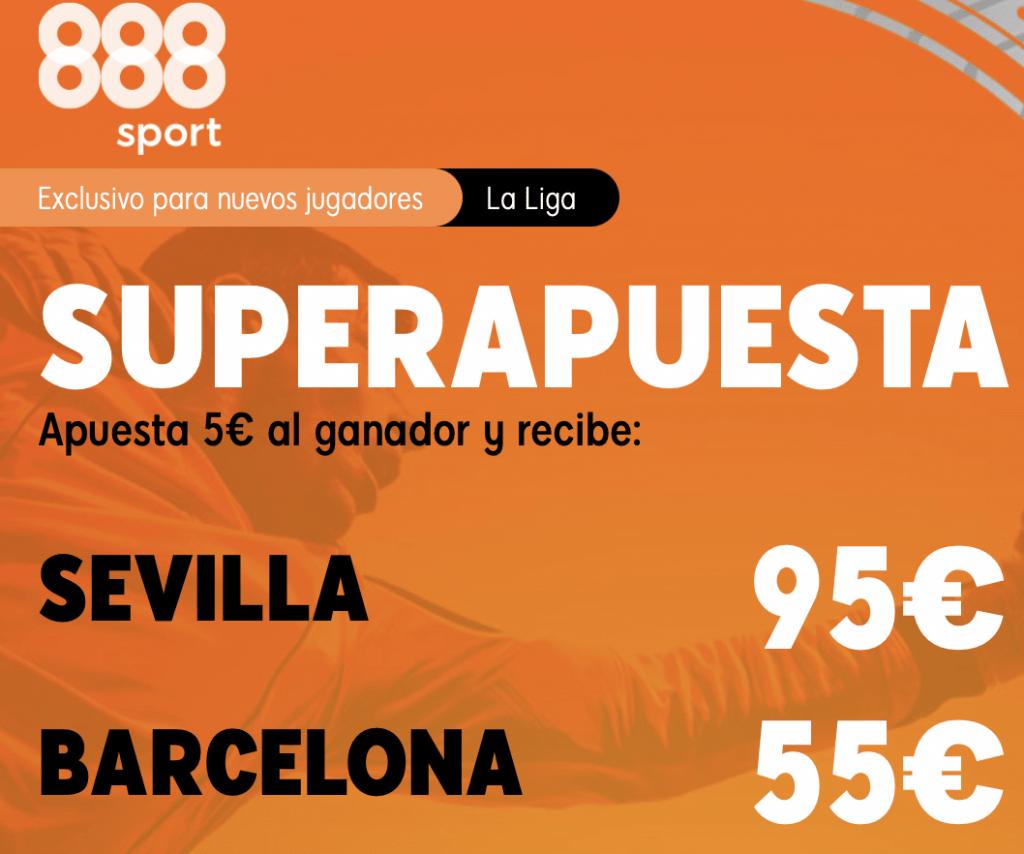 Supercuota 888sport La Liga : Sevilla - FC Barcelona