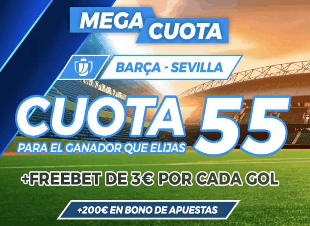 Supercuota pastón Copa del Rey: FC Barcelona - Sevilla FC