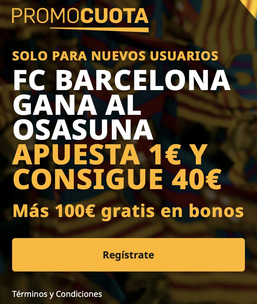 Supercuota betfair La Liga : Osasuna - FC Barcelona