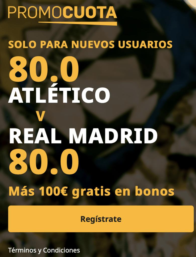 Supercuota betair La Liga : Atlético de Madrid - Real Madrid