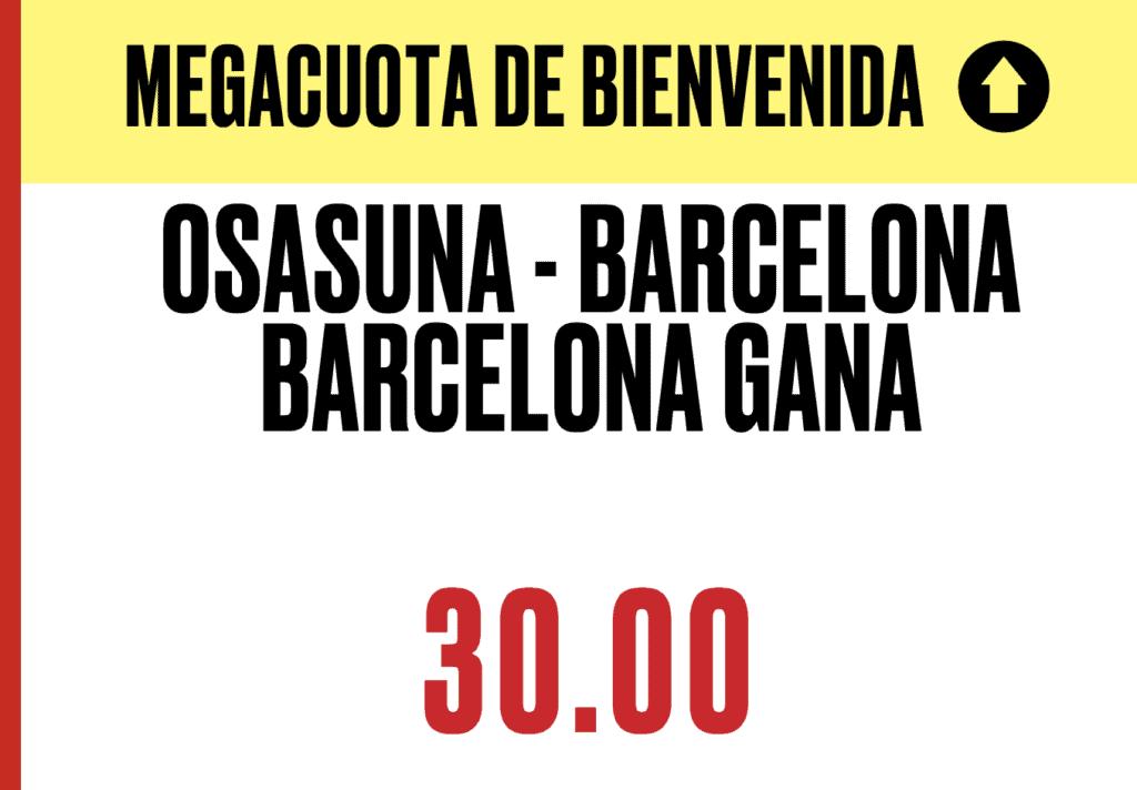 Supercuota Pokerstars Sports Liga : Osasuna - Fc Barcelona