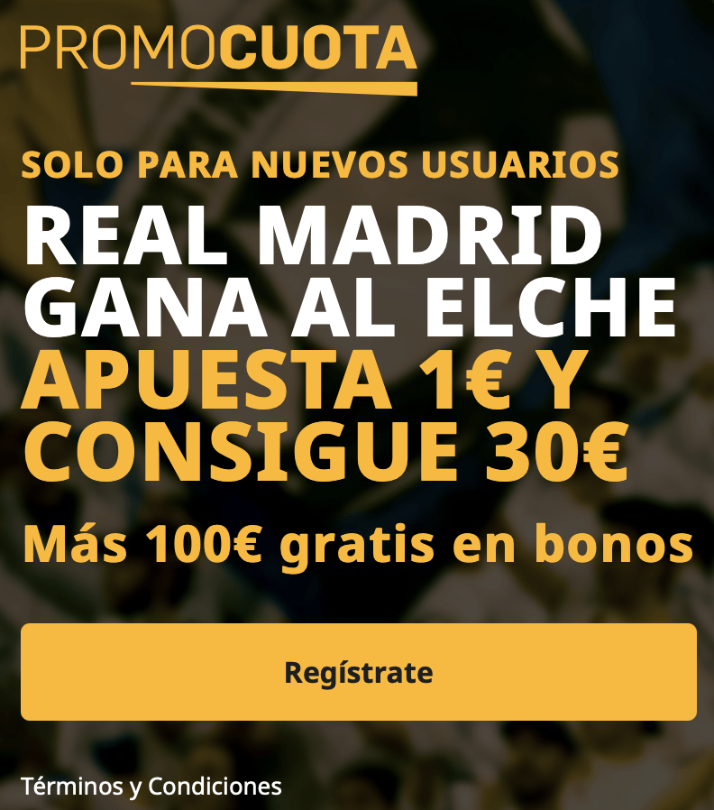 Supercuota betfair La Liga : Real Madrid - Elche.