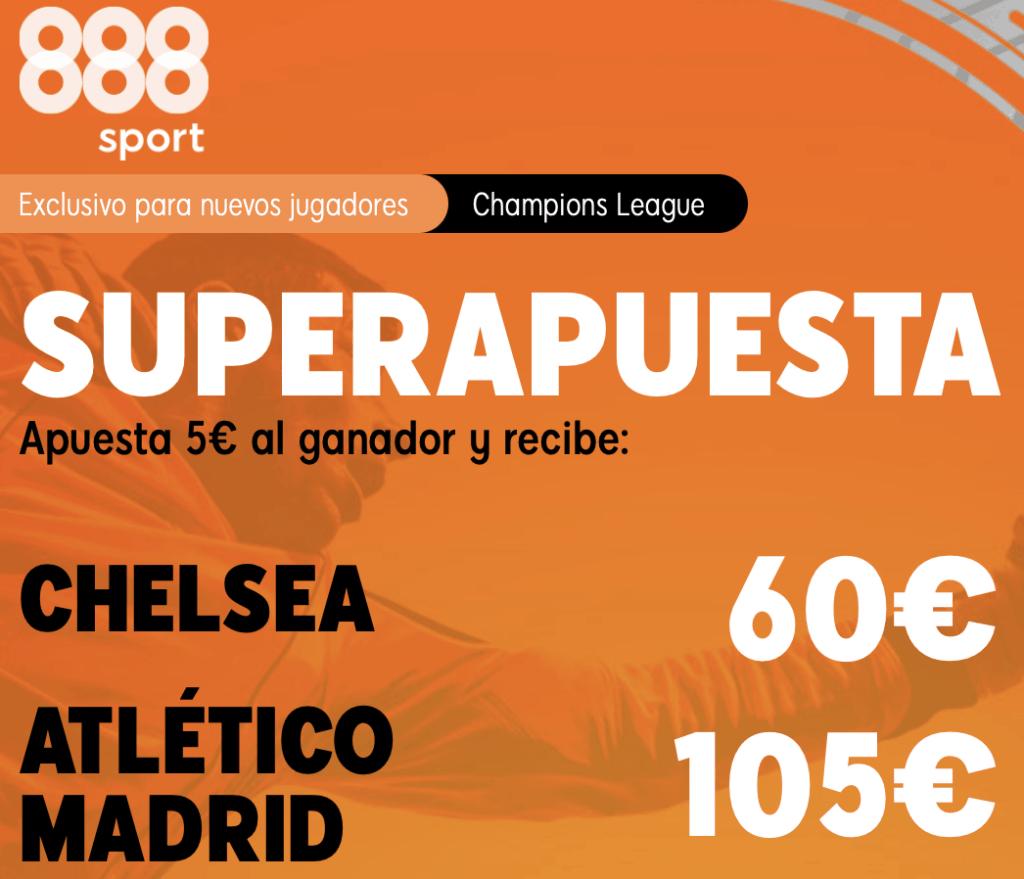 Supercuota 888sport Champions League : Chelsea - Atlético de Madrid