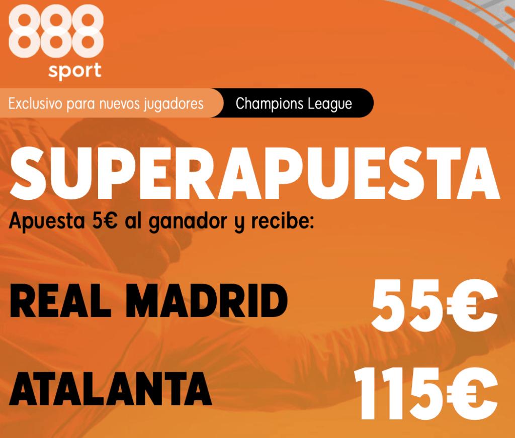 Supercuota 888sport Champions League : Real Madrid - Atalanta