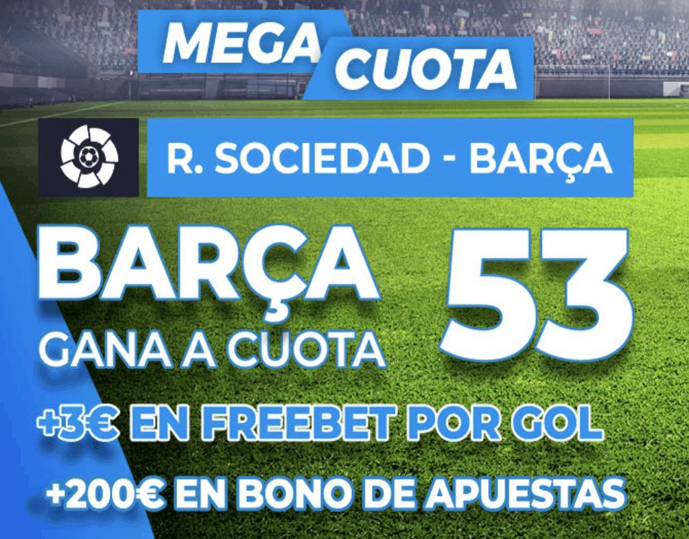 Supercuota pastón La Liga : Real Sociedad - FC Barcelona
