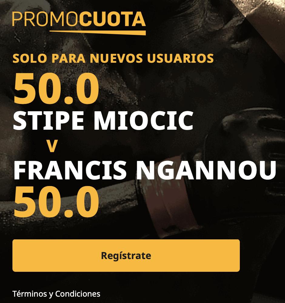 Supercuota betfair UFC : Stipe Miocic - Francis Ngannou