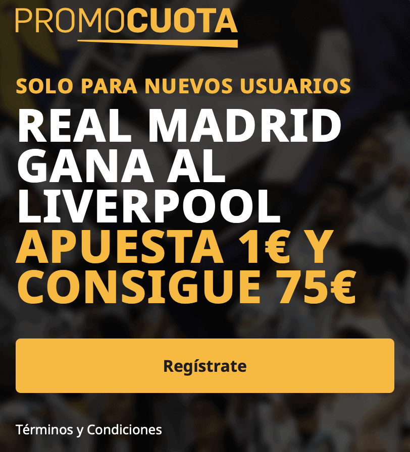 Supercuota betfair Champions League : Real Madrid - Liverpool