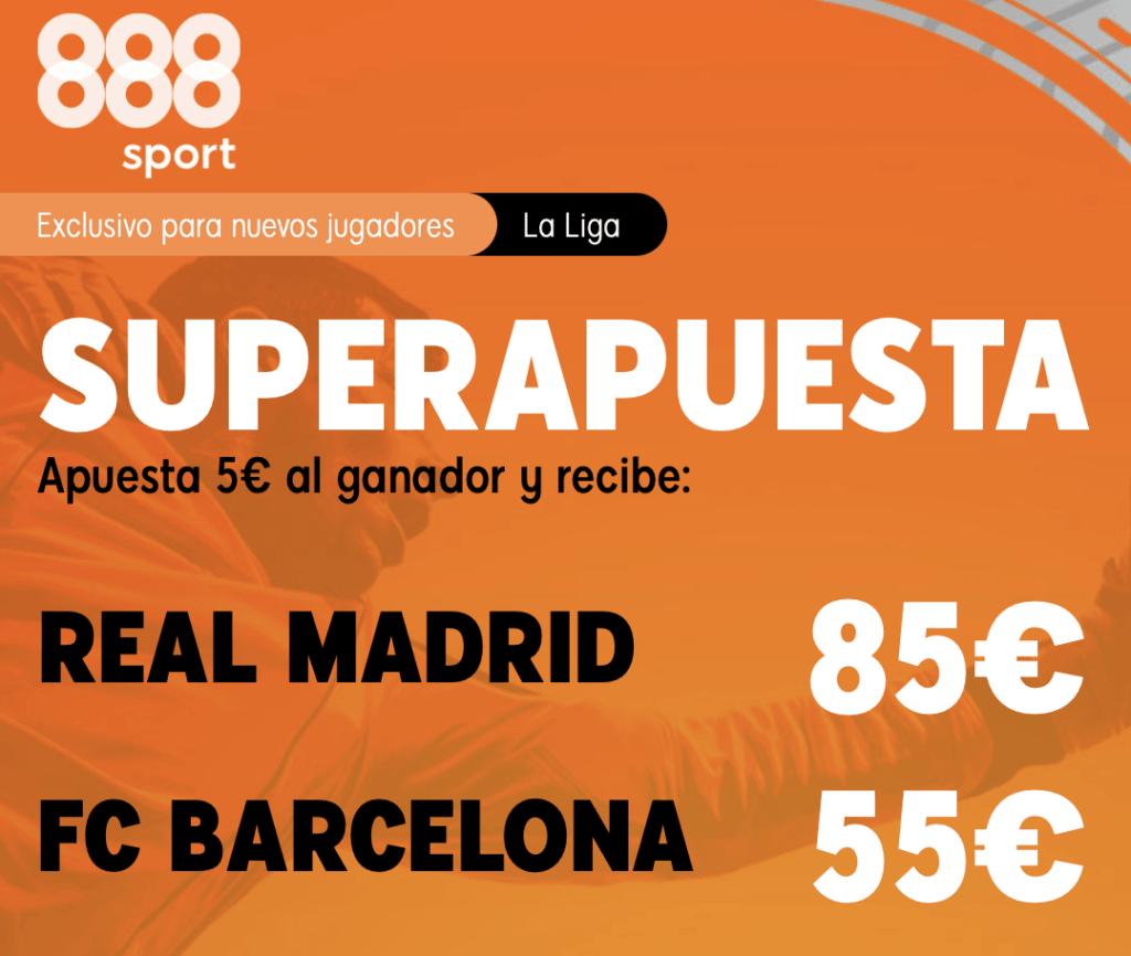 Supercuota 888sport El Clásico : Real Madrid - Fc Barcelona