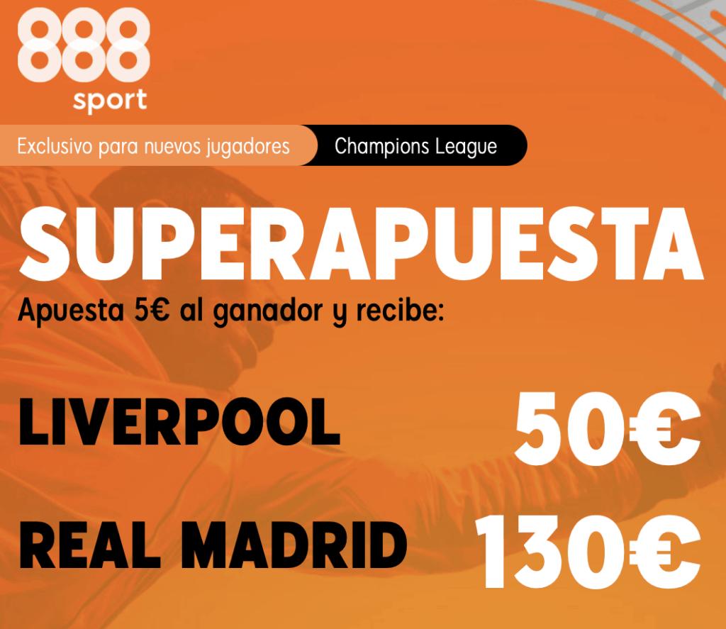 Supercuota 888sport Champions : Liverpool - Real Madrid