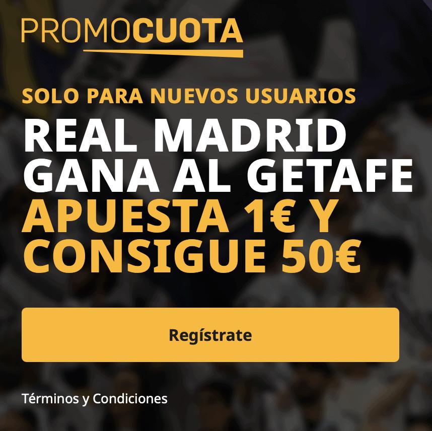 Supercuota betfair La Liga : Getafe - Real Madrid