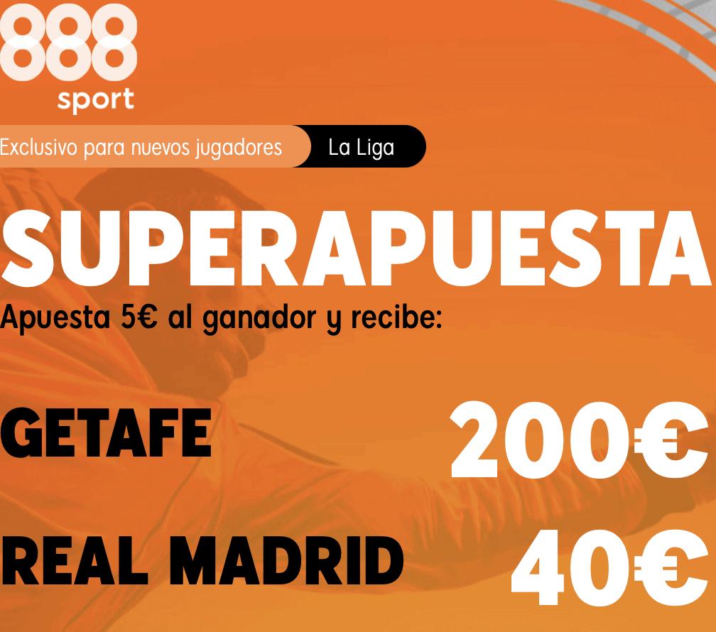 Supercuota 888sport La Liga : Getafe - Real Madrid