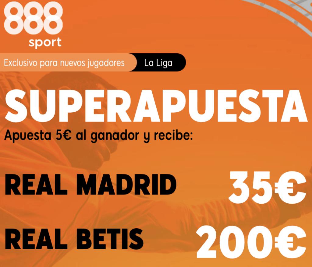 Supercuota 888sport Liga : Real Madrid - Real Betis